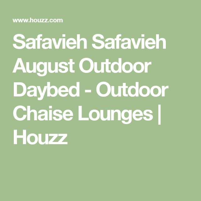 Safavieh Safavieh August Outdoor Daybed - Outdoor Chaise Lounges   Houzz