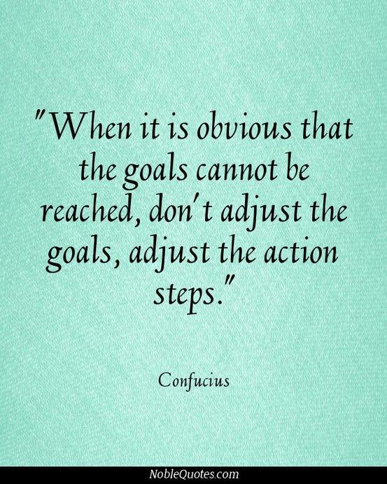 goals-adjust the action steps