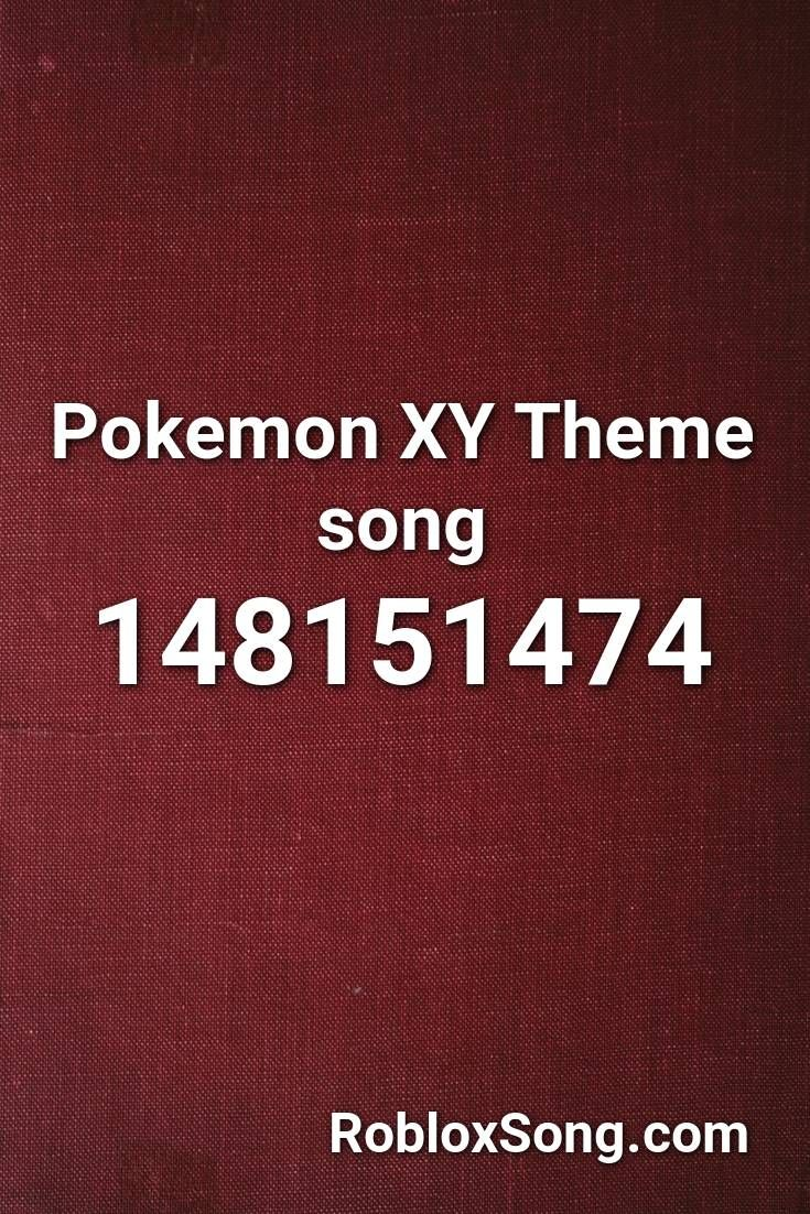 Pokemon Xy Theme Song Roblox Id Roblox Music Codes In 2020