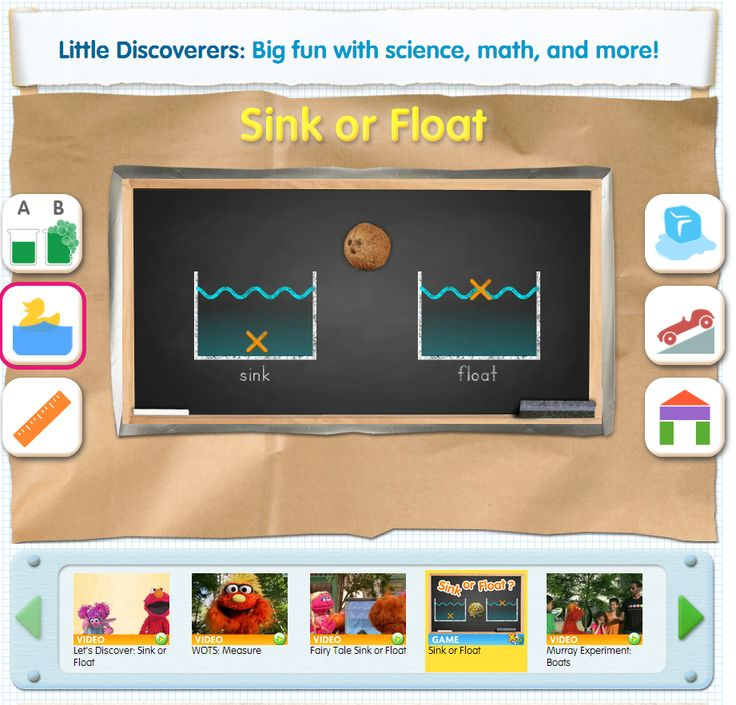 Use this online game starring Cookie Monster to help children explore what objects sink and float in water. Play it and even more STEM games at www.sesamestreet.org/stem