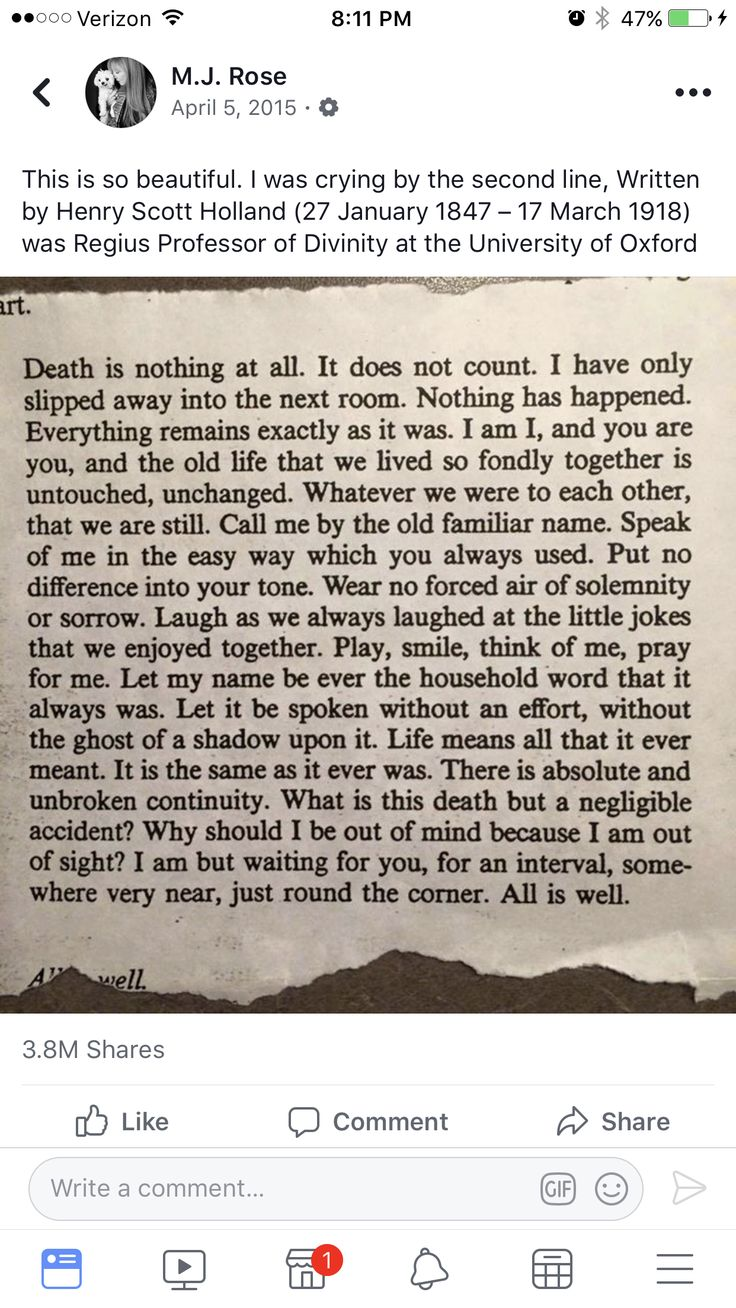 This is so beautiful. Written by Henry Scott Holland (27 January 1847 – 17 March 1918) was Regius Professor of Divinity at the University of Oxford