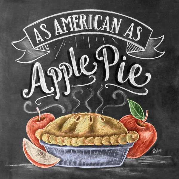 As American As Apple Pie Chalk Art. Happy 4th of July!