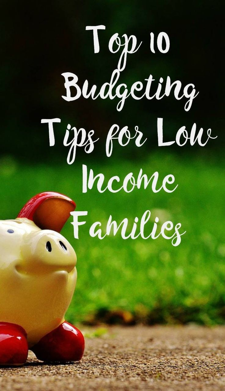 Top 10 Budgeting Tips for Low Income Families . Lots of money saving tips and advice for frugal family life.