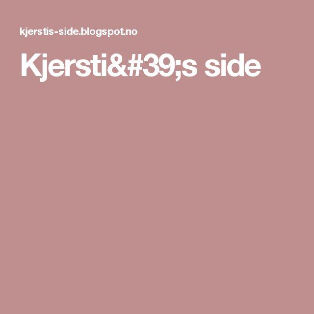 Kjersti's side
