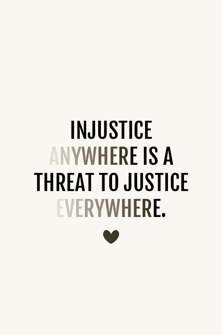Injustice Anywhere Is A Threat To Justice Everywhere Beautiful Quotes Love Fitness Apparel Daily Encouragement