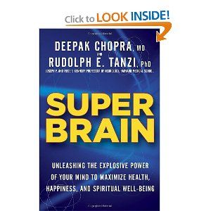 Super Brain -- Unleashing the Explosive Power of Your Mind. http://www.alzheimersreadingroom.com/2012/10/super-brain-unleashing-explosive-power.html