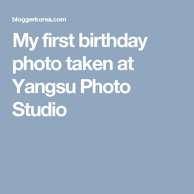 My first birthday photo taken at Yangsu Photo Studio