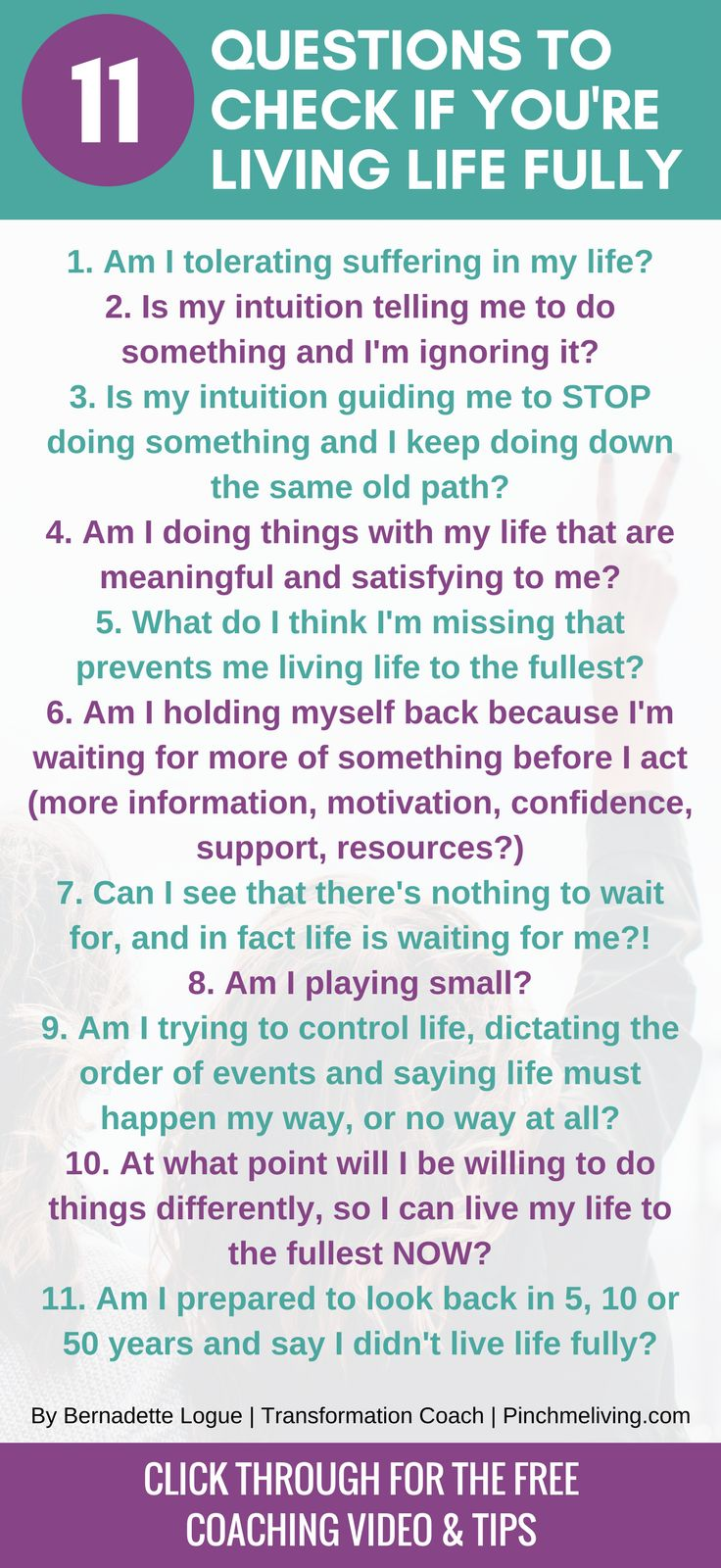 Are you living your life to the fullest? Or are you waiting for something? Use these 11 questions to check yourself, PLUS click through for the full blog, free coaching video and tips to start living your fullest life right now. https://www.thedailypositive.com/live-life-to-the-fullest/