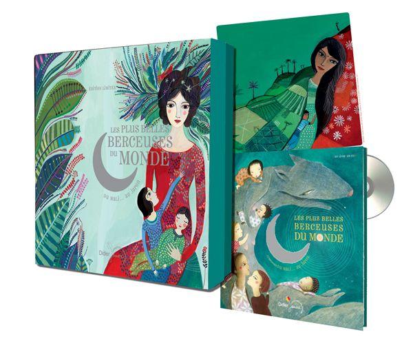 Les plus belles berceuses du monde – Éditions Luxe Collectif, illustré par Aurélia Fronty Didier Jeunesse dans la collection Un livre, un CD