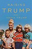Raising Trump by Ivana Trump (Author) #Kindle US #NewRelease #Biographies #Memoirs #eBook #ad