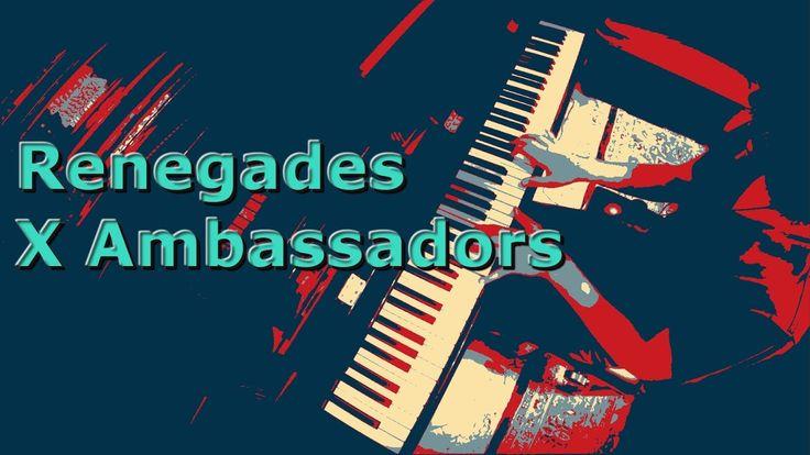 Renegades - X Ambassadors - Piano Cover (Improved)