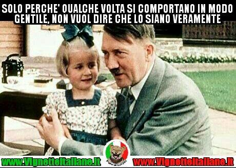 #vignetteitaliane.it #vignette #italiane #immagini #divertenti #lol #funnypics #hitler #gentilezza #umorismo #meme