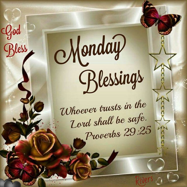 17 best ideas about monday blessings on pinterest monday - Monday blessings quotes and images ...