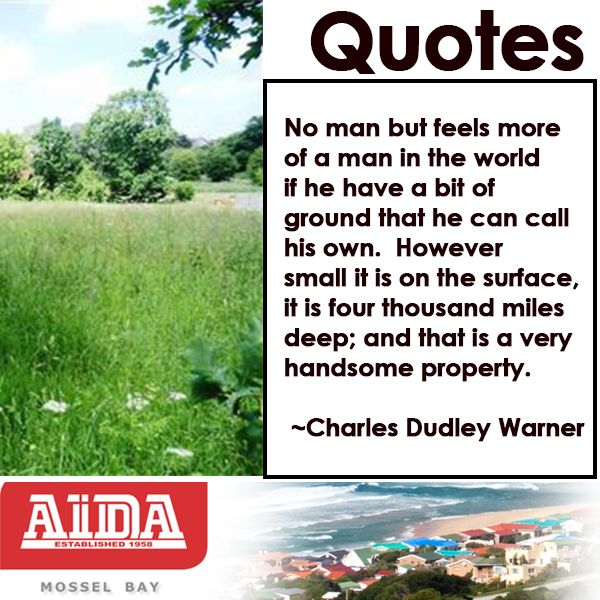 Quote by Charles Dudley Warner. #property #quote
