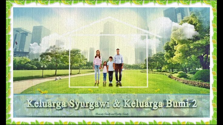 Keluarga Syurgawi & Keluarga Bumi▶Tuhan Ibu, Ibu Syurgawi