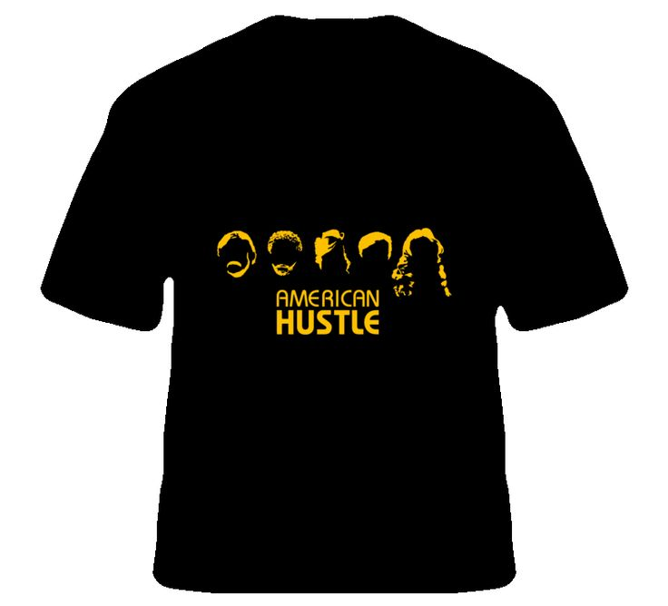 American Hustle Movie T Shirt only $18 and customizable! Huge variety of colours, styles, and sizes... won't crack or fade either