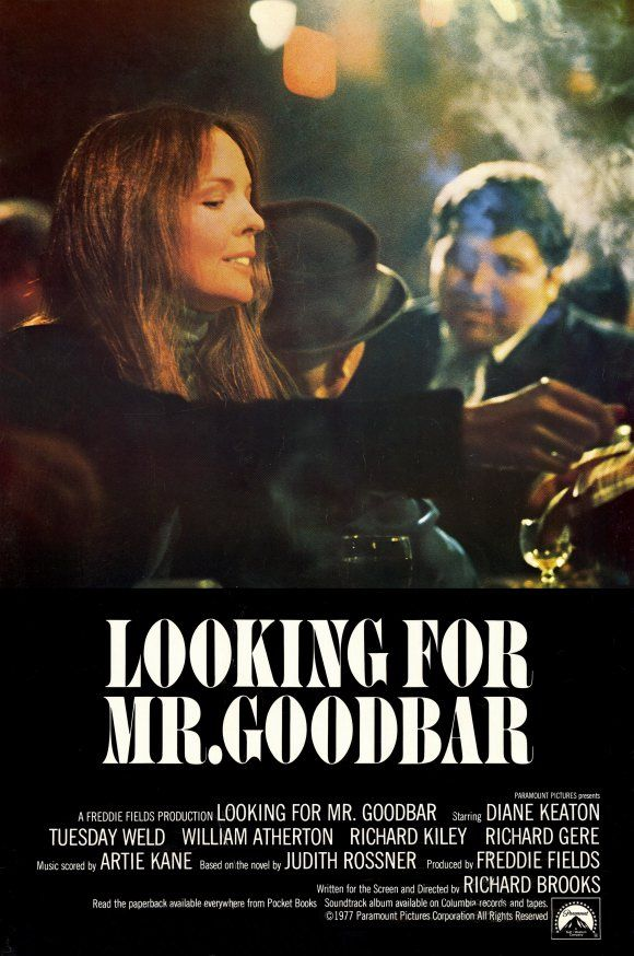 Looking for Mr Goodbar released 1977 with Diane Keaton, Richard Gere etc Directed by Richard Brooks. A film with a great message and with a breathtaking performance by Diane Keaton...The same year that Annie Hall was released.