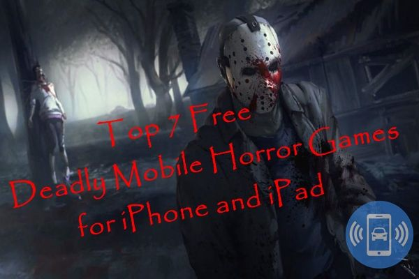 top 7 Free Scary Games for iPhone