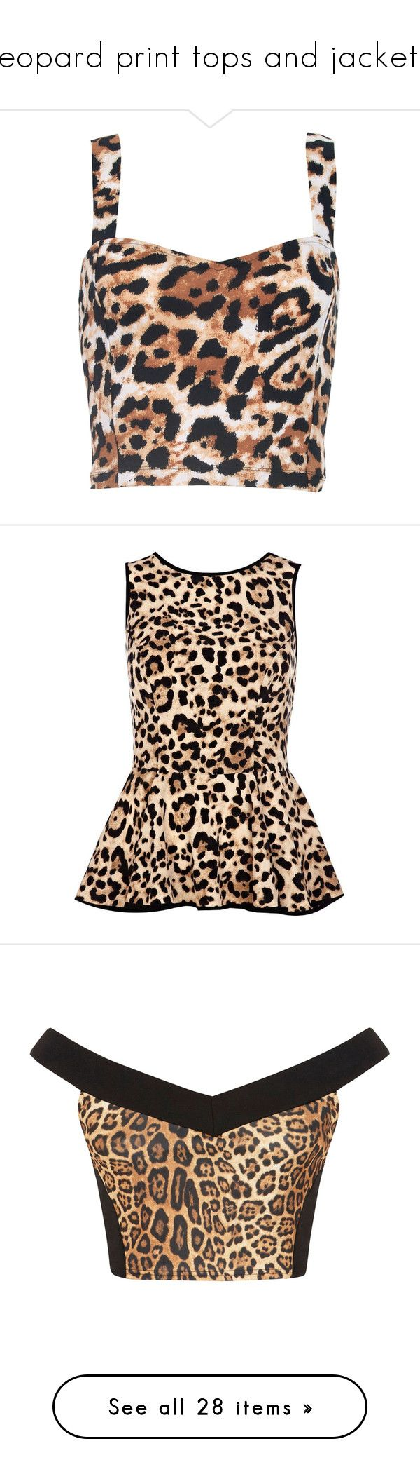 """""""leopard print tops and jackets"""" by lulucosby ❤ liked on Polyvore featuring tops, crop tops, tanks, blusa, natural leopard print, animal print crop top, bralet crop top, strappy top, sweetheart neckline tops and bralette crop top"""