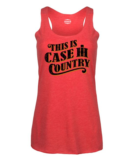 Red 'This Is Case IH Country' Racerback Tank - Women