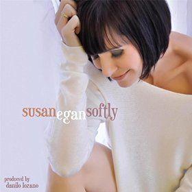 Softly - Susan Egan