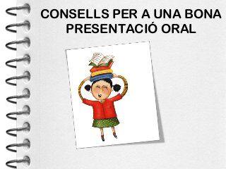 Consells per a una bona presentació oral
