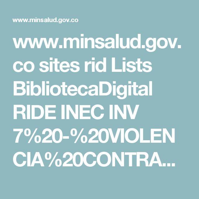 www.minsalud.gov.co sites rid Lists BibliotecaDigital RIDE INEC INV 7%20-%20VIOLENCIA%20CONTRA%20LAS%20MUJERES%20EN%20COLOMBIA.pdf