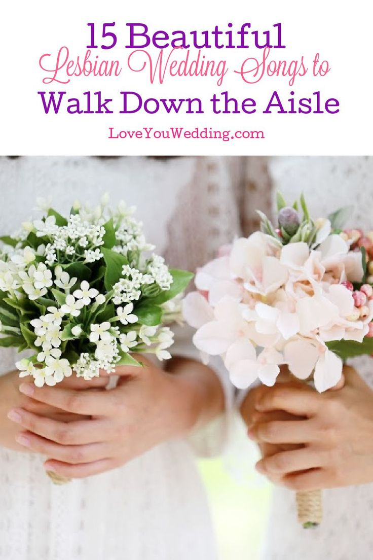 15 Beautiful Lesbian Wedding Songs To Walk Down The Aisle