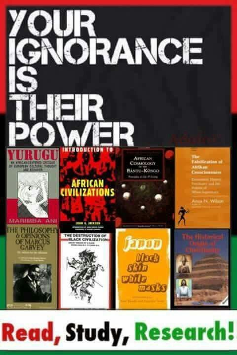 Read the bible. Our black HISTORY book