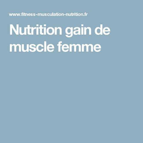Nutrition gain de muscle femme