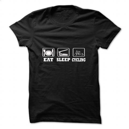 eat sleep cycling shirts - #shirt #vintage t shirt. I WANT THIS => https://www.sunfrog.com/Sports/eat-sleep-cycling-shirts.html?60505
