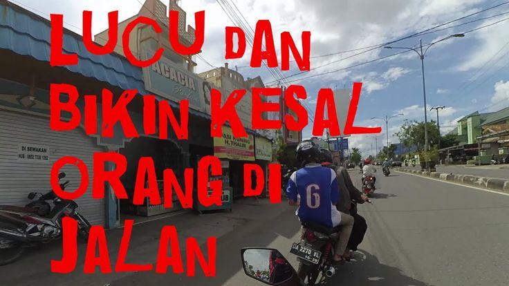 Lucu dan bikin kesal orang di Jalan | Banjarmasin | Motovlog