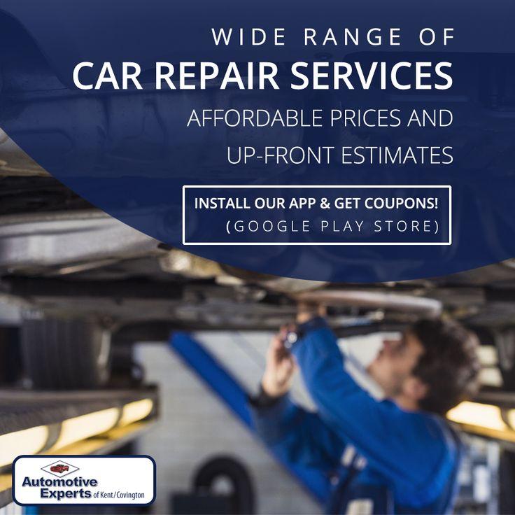 Wide Range of Car Repair Services - Affordable Prices and Up-Front Estimates #CarRepairCovington #KentAutoRepairShops #AutoRepairCenterKent