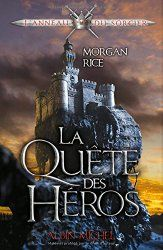 L'Anneau du sorcier, T1 : La Quête des héros de Morgan Rice   Lirado