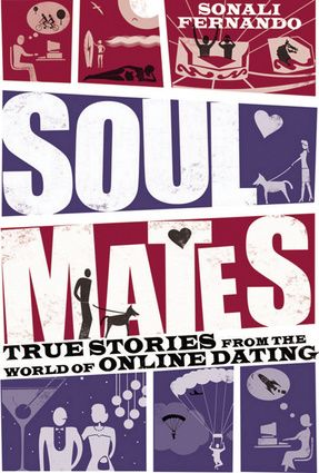 Soulmates: A Book of True Stories From the World of Online Dating #Valentines