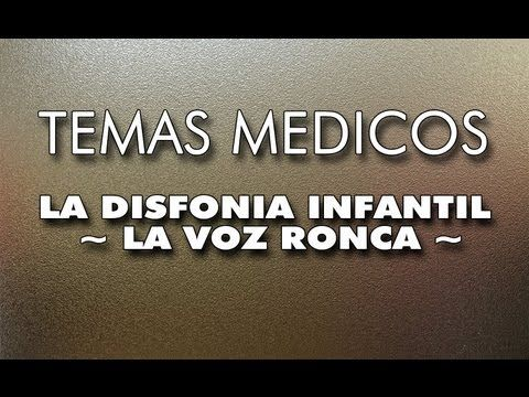 LA DISFONIA INFANTIL - LA VOZ RONCA - - YouTube