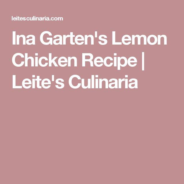 Ina Garten's Lemon Chicken Recipe | Leite's Culinaria