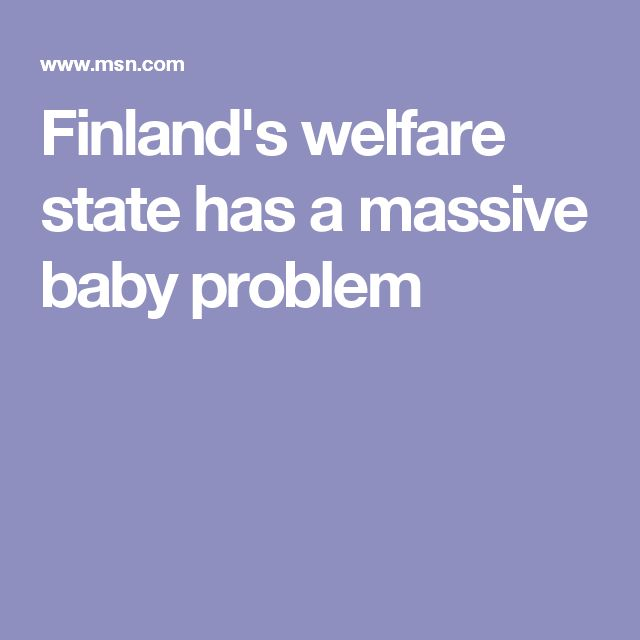 Finland's welfare state has a massive baby problem