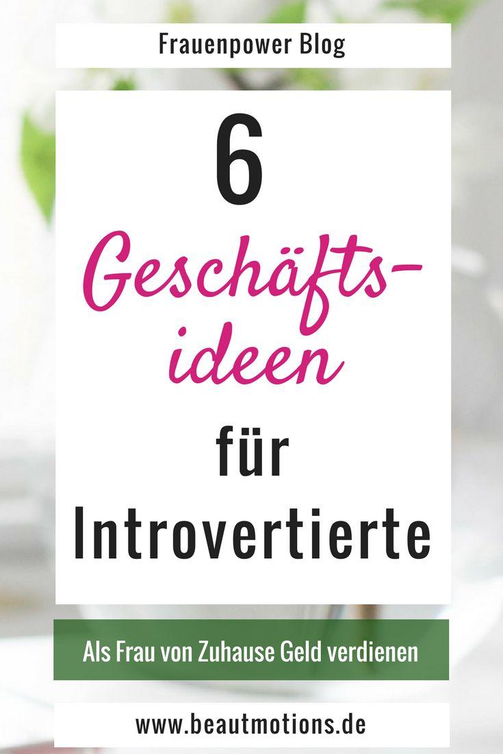 Geschäftsideen für Introvertierte – womit nebenbei selbstständig machen – Katharina