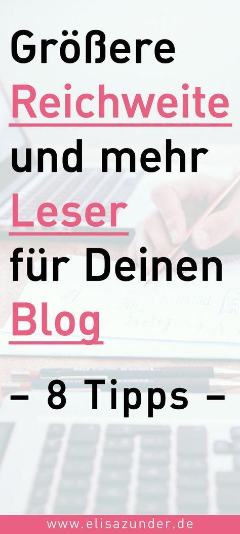 Mehr Reichweite, erfolgreichen Bloggen. Blogger Tipps, Blogging, mehr Leser und potentielle Kunden, Reichweitensteigerung, Reichweite, Aufbau einer Community