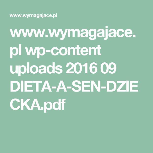 www.wymagajace.pl wp-content uploads 2016 09 DIETA-A-SEN-DZIECKA.pdf