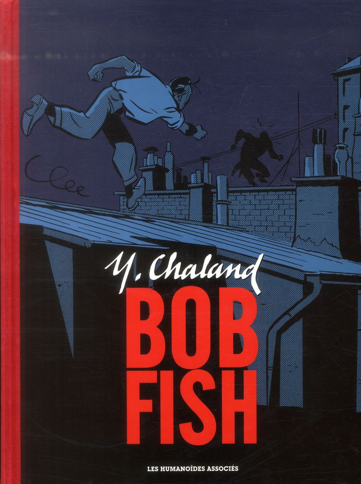 Bob Fish : Yves Chaland - BD