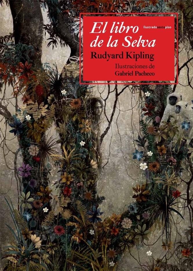 El libro de la selva' de Gabriel Pacheco con Sexto Piso.