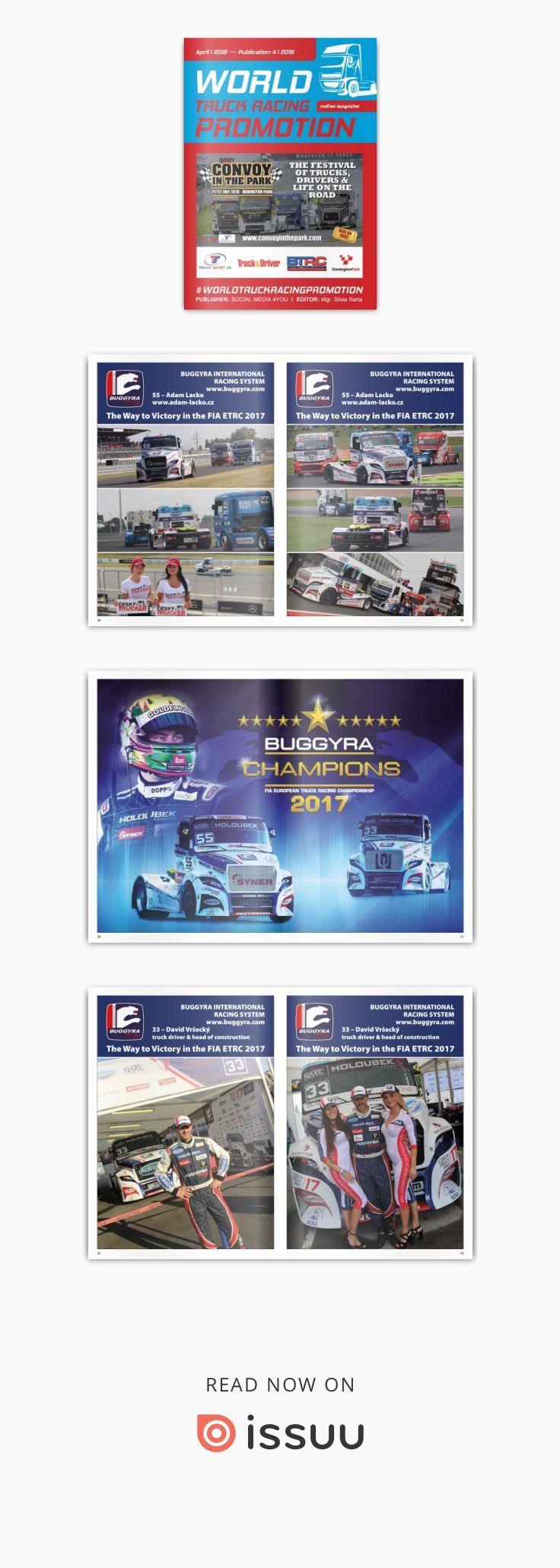WORLD TRUCK RACING PROMOTION - April 2019  WORLD TRUCK RACING PROMOTION It is an Internet magazine that is published in digital form once a month. Its content focuses on the worldwide promotion and advertising of truck racing on race circuits as well as associated truck shows and truck festivals.