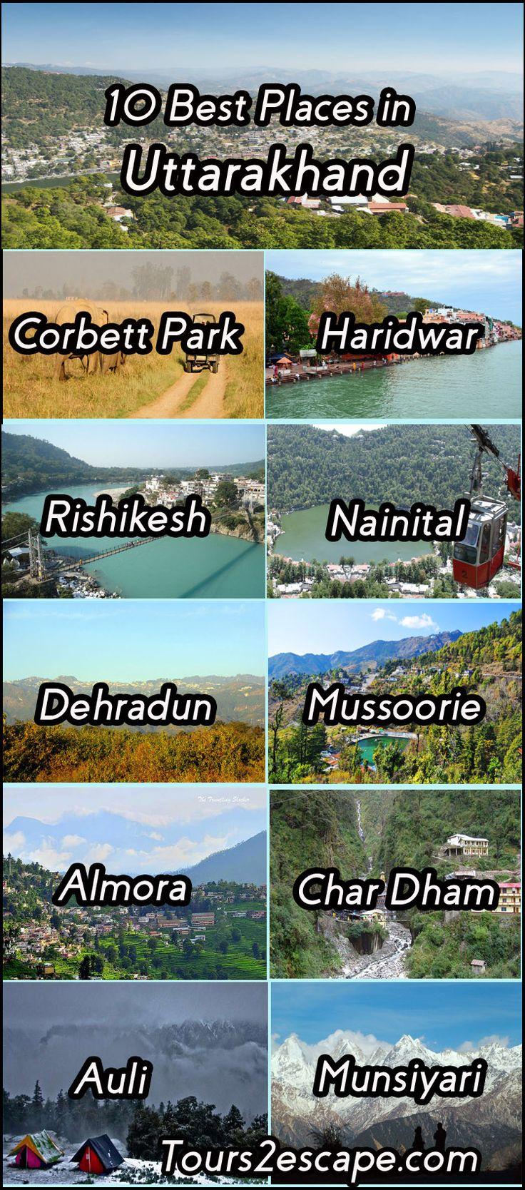 10 Best Places in Uttarakhand  #CorbettNationalPark #Haridwar #Rishikesh #Nainital #Dehradun #Mussoorie #Almora #CharDham #Auli #Munsiyari  http://www.tours2escape.com/10-best-places-in-uttarakhand/