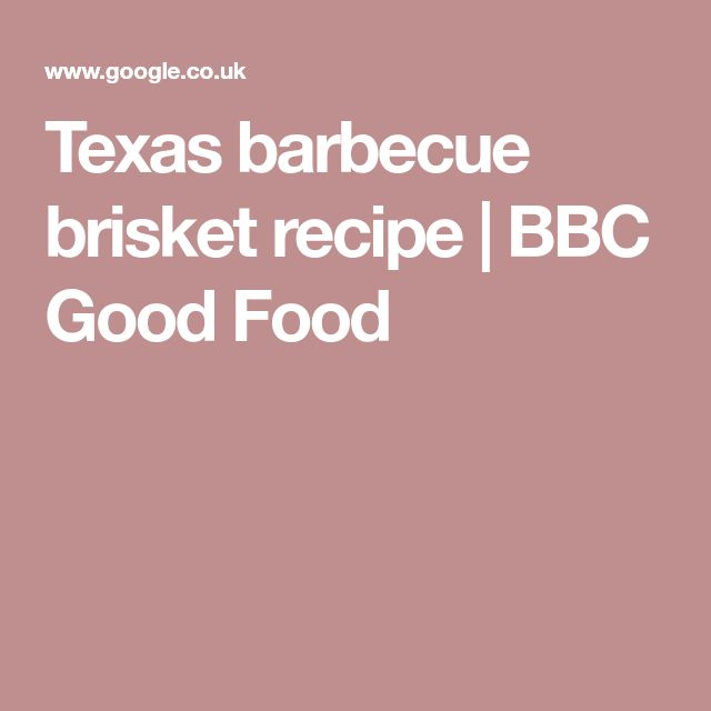 Texas barbecue brisket recipe | BBC Good Food