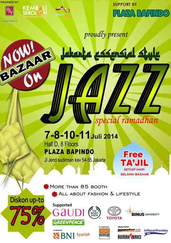 Now Bazaar On Jazz Special Ramadhan, 7 - 11 July 2014 at Plaza Bapindo