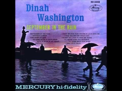 Dinah Washington - September In The Rain [Full Album] - YouTube