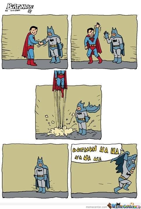 Batman Na Na Na Na Na Na: Poor Batman, Giggl, Funny Stuff, Super Heroes, Hilarious, Smile, Batman Vs Superman, Comic Strips, Superhero
