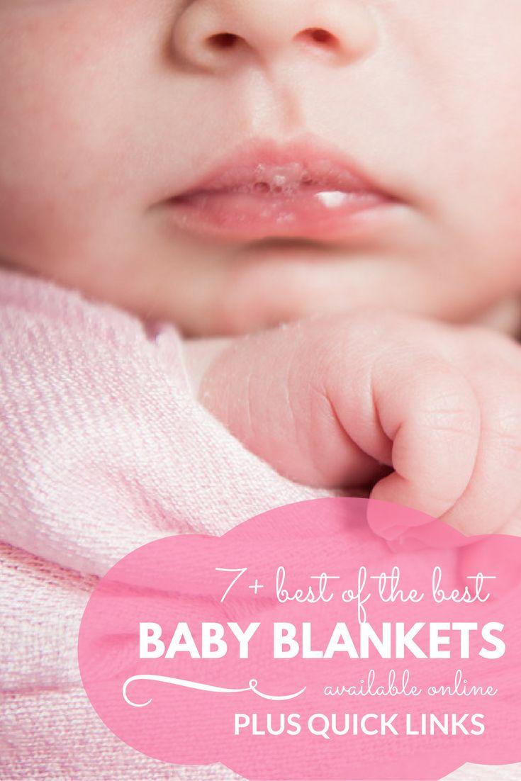 Choosing the best baby blankets just got easier!